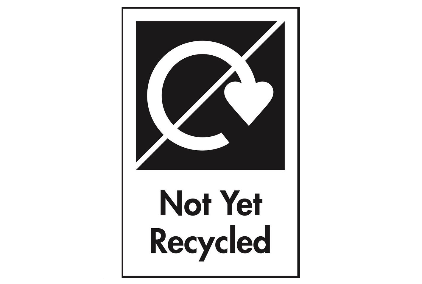 not yet recycled